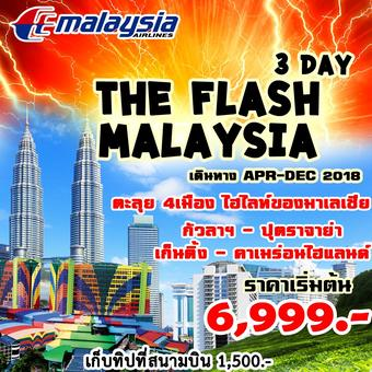 THE FLASH  MALAYSIA 3D2N by (MH)