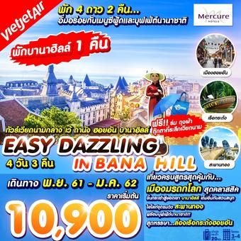 EASY DAZZLING IN BANA HILL 4 วัน 3 คืน