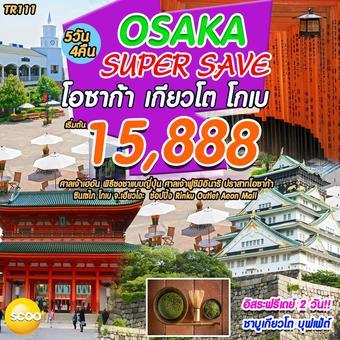 Osaka Super Save 5D 4N