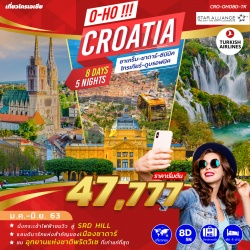 O-HO !!! CROATIA 8 DAYS 5 NIGHTS