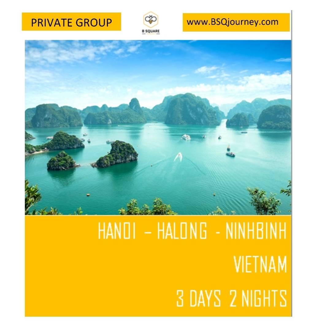 เวียดนามกรุ๊ปส่วนตัว (เลือกวันเอง) : ฮานอย-ฮาลอง-นินห์บิงห์ 3วัน2คืน